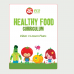 Healthy Food Curriculum: includes Video and Lesson Plans (Digital Download)